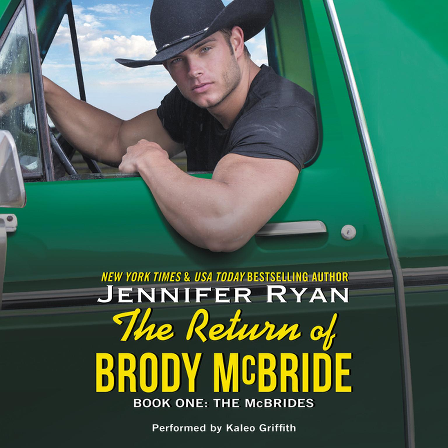 Printable The Return of Brody McBride: Book One: The McBrides Audiobook Cover Art