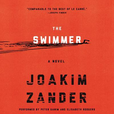 The Swimmer: A Novel Audiobook, by Joakim Zander