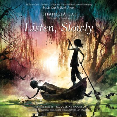 Listen, Slowly Audiobook, by Thanhhà Lại
