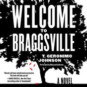 Welcome to Braggsville: A Novel Audiobook, by T. Geronimo  Johnson