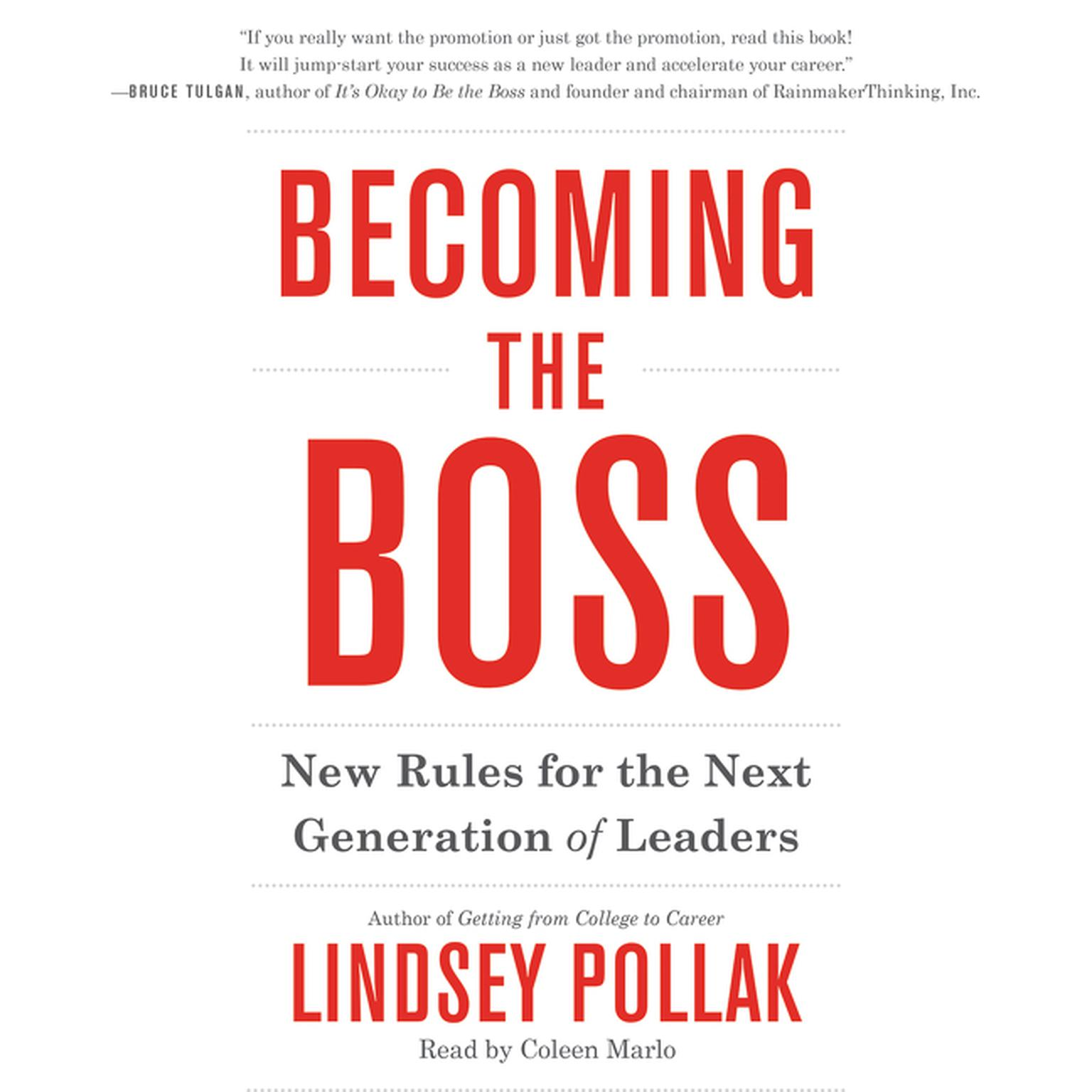 Printable Becoming the Boss: New Rules for the Next Generation of Leaders Audiobook Cover Art