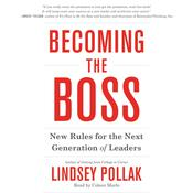 Becoming the Boss: New   Rules for the Next Generation of Leaders, by Lindsey Pollak