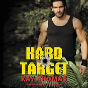 Hard Target: Elite Ops - Book One Audiobook, by Kay Thomas
