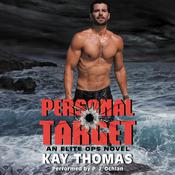 Personal Target: Elite Ops, Book 2, by Kay Thomas