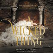 A Wicked Thing Audiobook, by Rhiannon Thomas