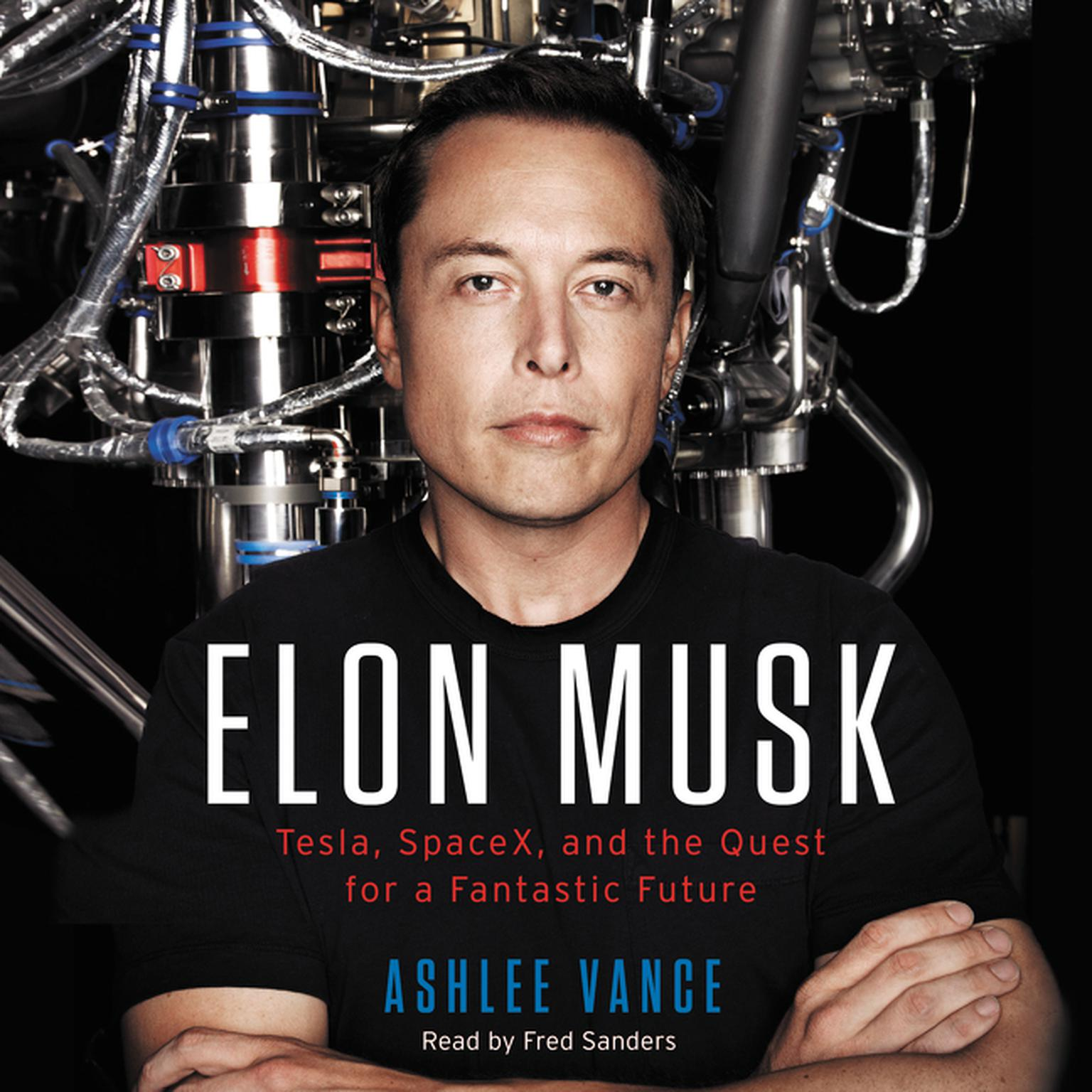 Printable Elon Musk: Tesla, SpaceX, and the Quest for a Fantastic Future Audiobook Cover Art