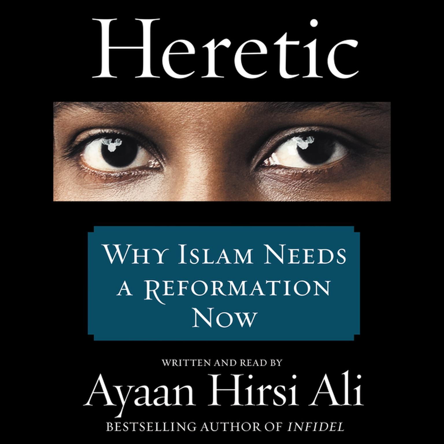 Printable Heretic: Why Islam Needs a Reformation Now Audiobook Cover Art