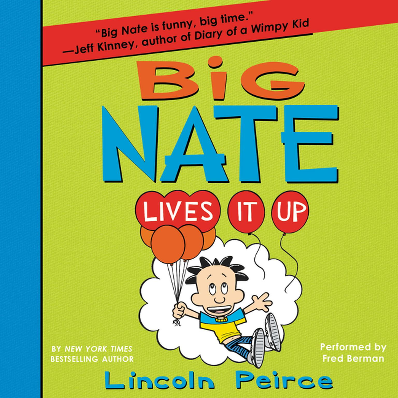 Printable Big Nate Lives It Up Audiobook Cover Art