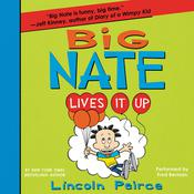 Big Nate Lives It Up Audiobook, by Lincoln Peirce