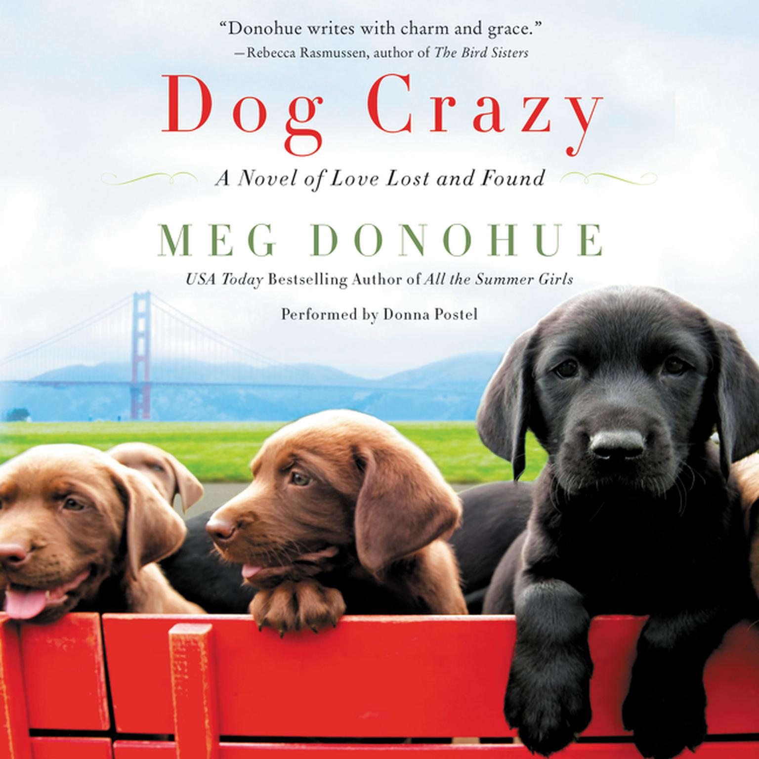 Printable Dog Crazy: A Novel of Love Lost and Found Audiobook Cover Art