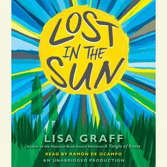 Lost in the Sun Audiobook, by Lisa Graff