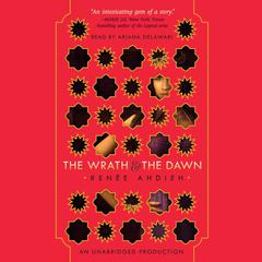 The Wrath and the Dawn Audiobook, by Renée Ahdieh