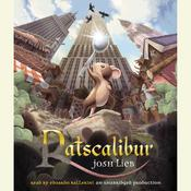 Ratscalibur Audiobook, by Josh Lieb