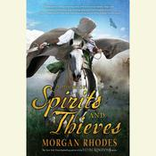 A Book of Spirits and Thieves Audiobook, by Morgan Rhodes
