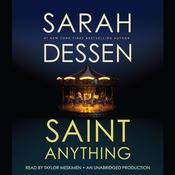Saint Anything Audiobook, by Sarah Dessen
