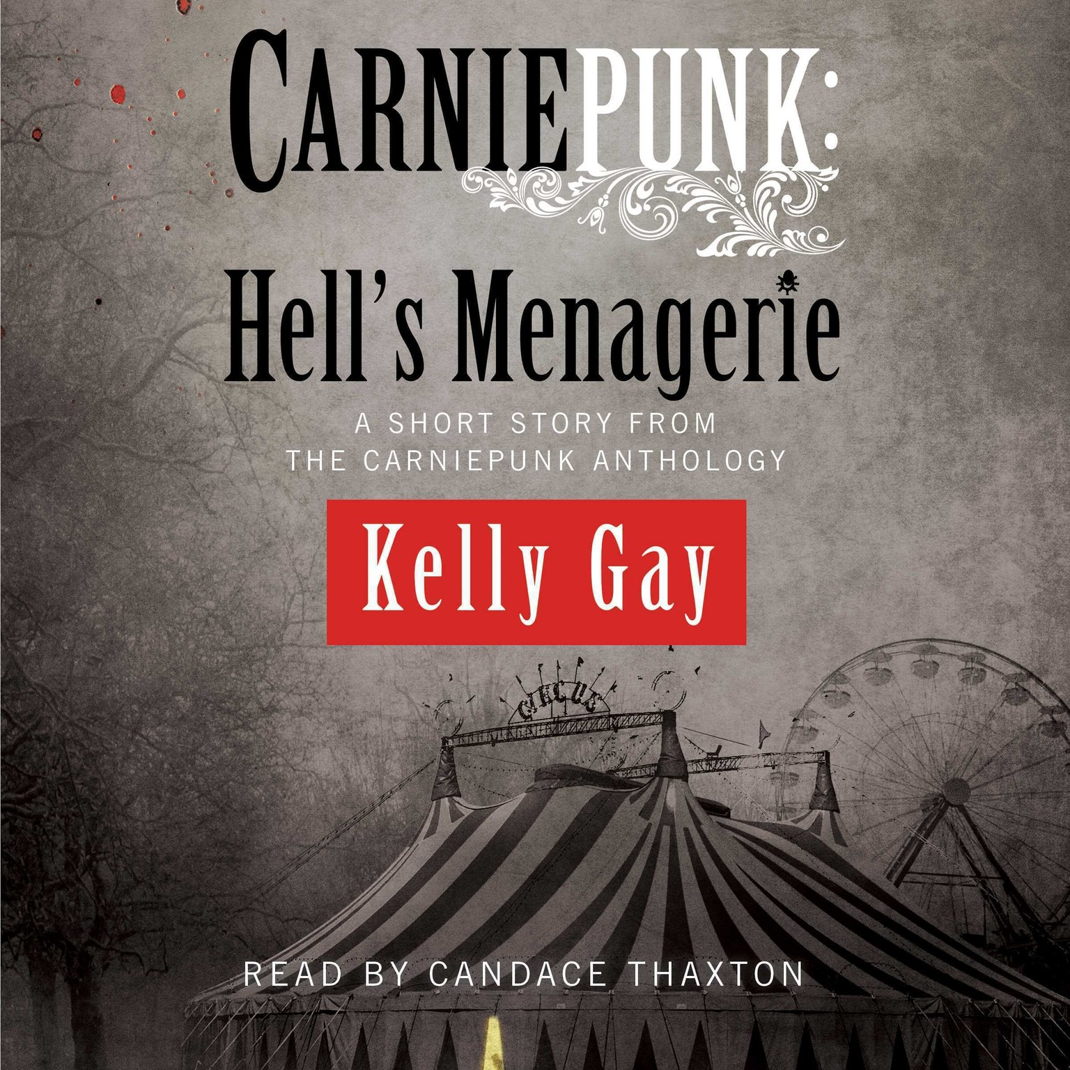 Printable Carniepunk: Hell's Menagerie: A Charlie Madigan Short Story Audiobook Cover Art