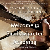 Welcome to Shadowhunter Academy Audiobook, by Cassandra Clare