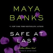 Safe at Last: A   Slow Burn Novel, by Maya Banks