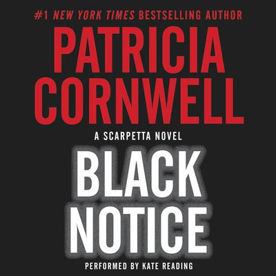Black Notice Audiobook, by Patricia Cornwell