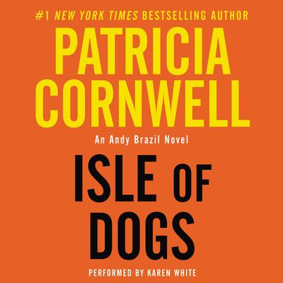 Isle of Dogs Audiobook, by Patricia Cornwell