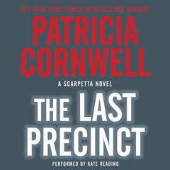 The Last Precinct Audiobook, by Patricia Cornwell