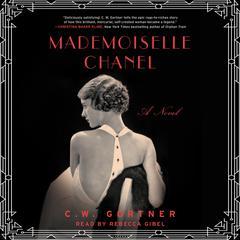 Mademoiselle Chanel Audiobook, by C. W. Gortner