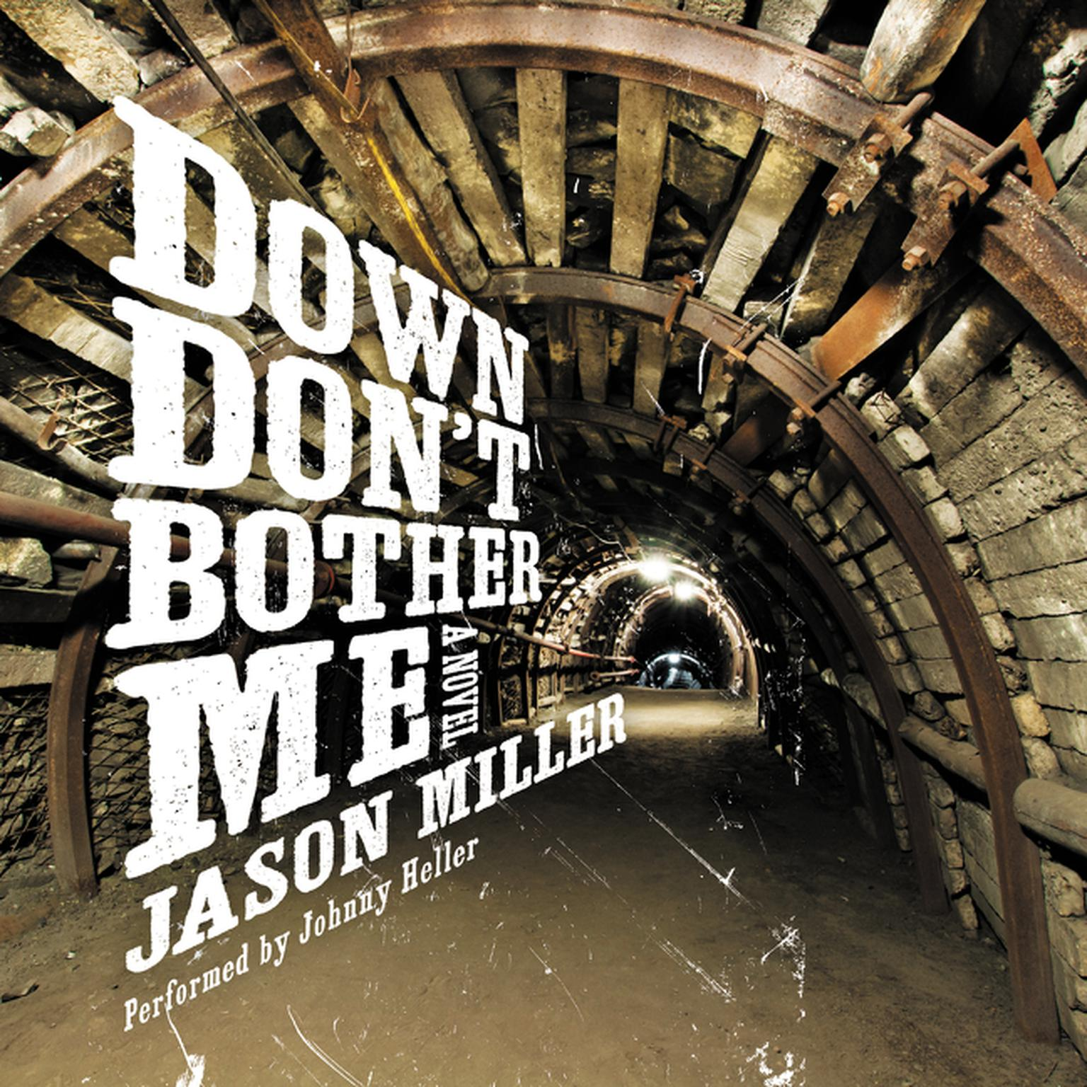 Printable Down Don't Bother Me: A Novel Audiobook Cover Art