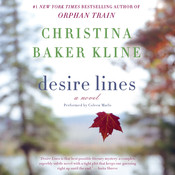 Desire Lines: A   Novel, by Christina Baker Kline