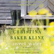 Sweet Water: A   Novel, by Christina Baker Kline