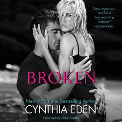 Broken: LOST Series #1 Audiobook, by Cynthia Eden