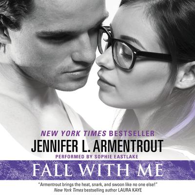Fall with Me Audiobook, by Jennifer L. Armentrout