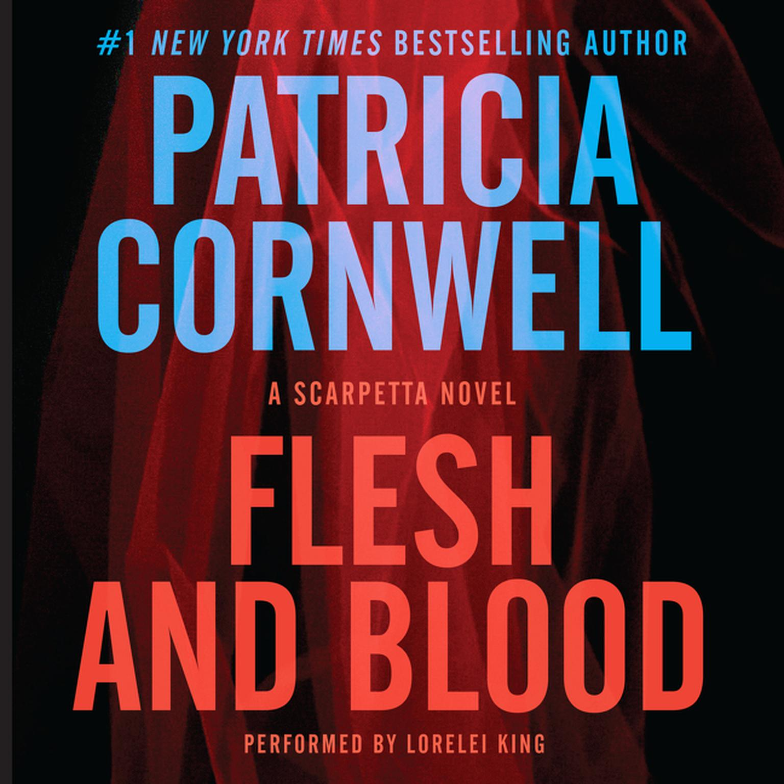 Printable Flesh and Blood: A Scarpetta Novel Audiobook Cover Art