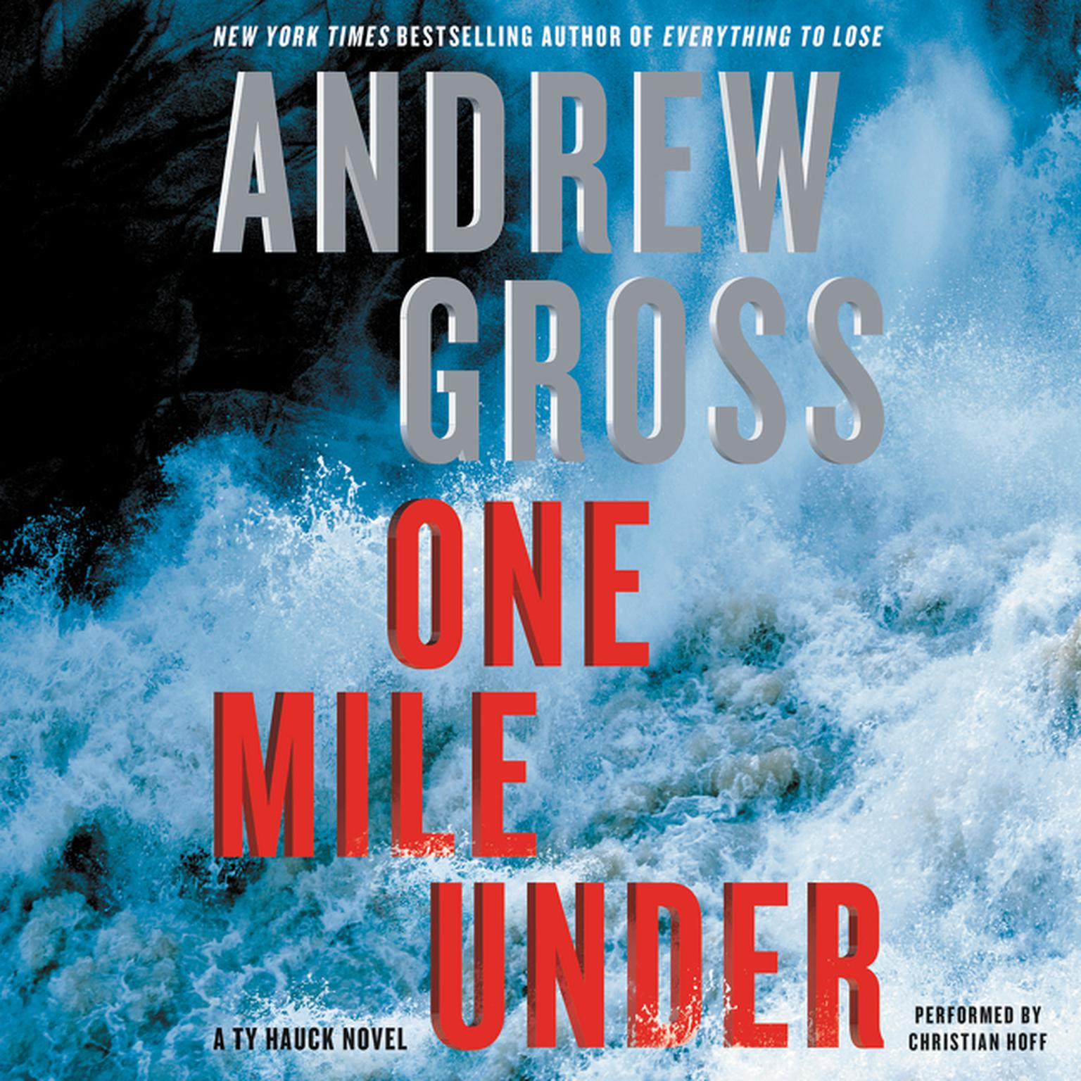 Printable One Mile Under: A   Ty Hauck Novel Audiobook Cover Art