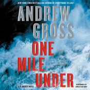 One Mile Under: A   Ty Hauck Novel, by Andrew Gross