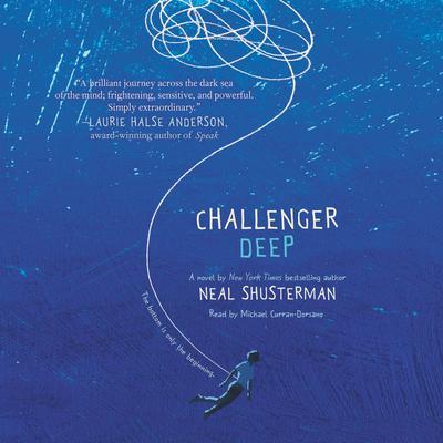 Challenger Deep Audiobook, by Neal Shusterman