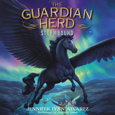 The Guardian Herd: Stormbound Audiobook, by Jennifer Lynn Alvarez