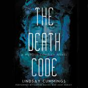 The Death Code: A Murder Complex Novel, by Lindsay Cummings