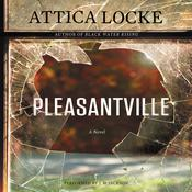 Pleasantville Audiobook, by Attica Locke