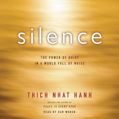 Silence: The Power of Quiet in a World Full of Noise Audiobook, by Author Info Added Soon