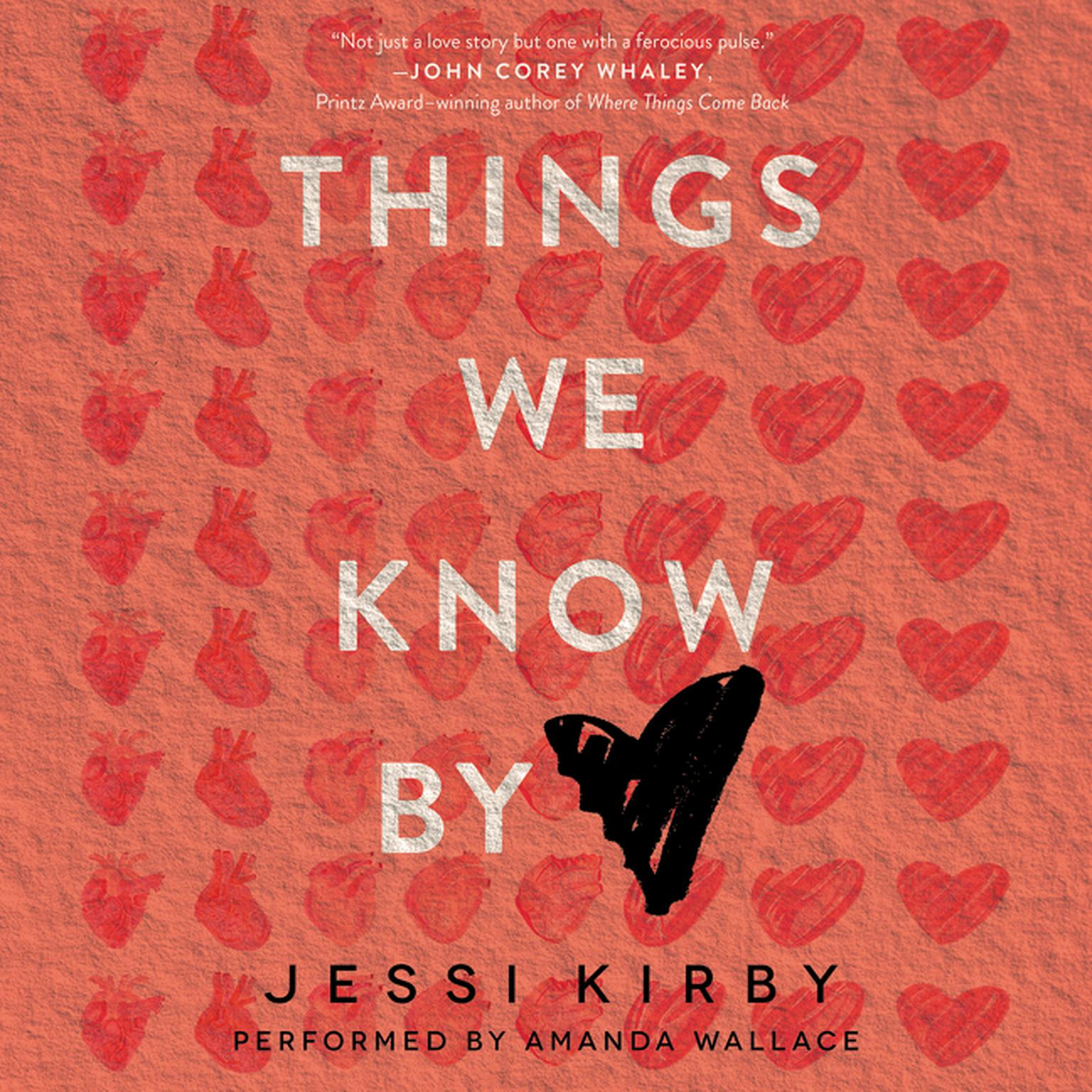 Printable Things We Know by Heart Audiobook Cover Art