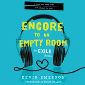 Encore to an Empty Room: An Exile Novel, by Kevin Emerson