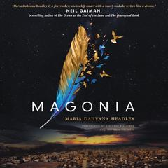 Magonia Audiobook, by Maria Dahvana Headley
