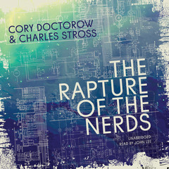 The Rapture of the Nerds Audiobook, by Cory Doctorow, Charles Stross