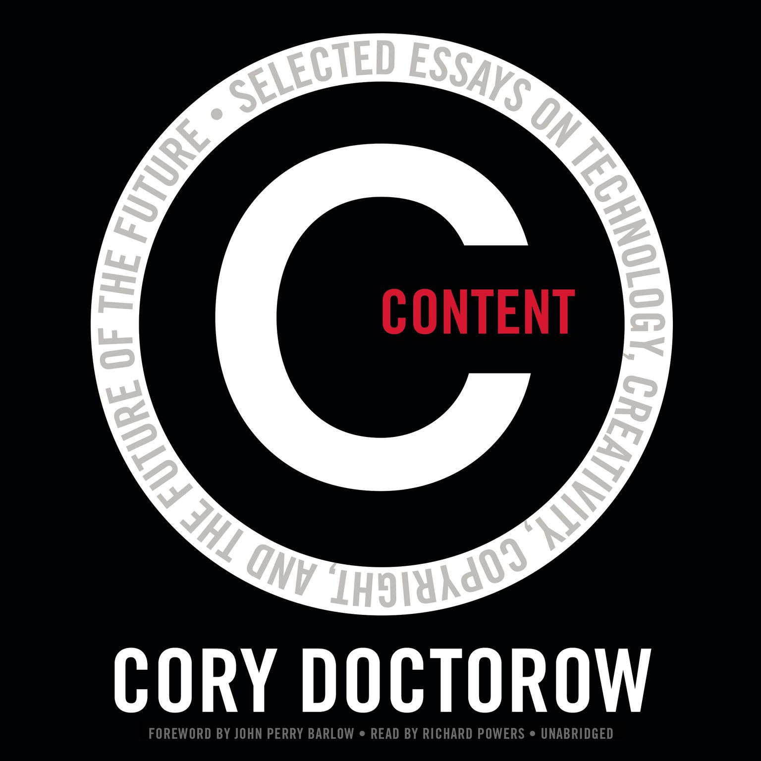 Printable Content : Selected Essays on Technology, Creativity, Copyright, and the Future of the Future Audiobook Cover Art