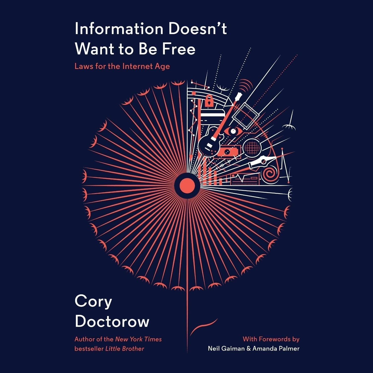Printable Information Doesn't Want to Be Free: Laws for the Internet Age Audiobook Cover Art