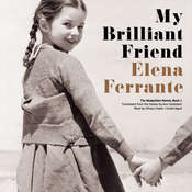 My Brilliant Friend Audiobook, by Elena Ferrante