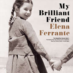 My Brilliant Friend Audiobook, by Author Info Added Soon