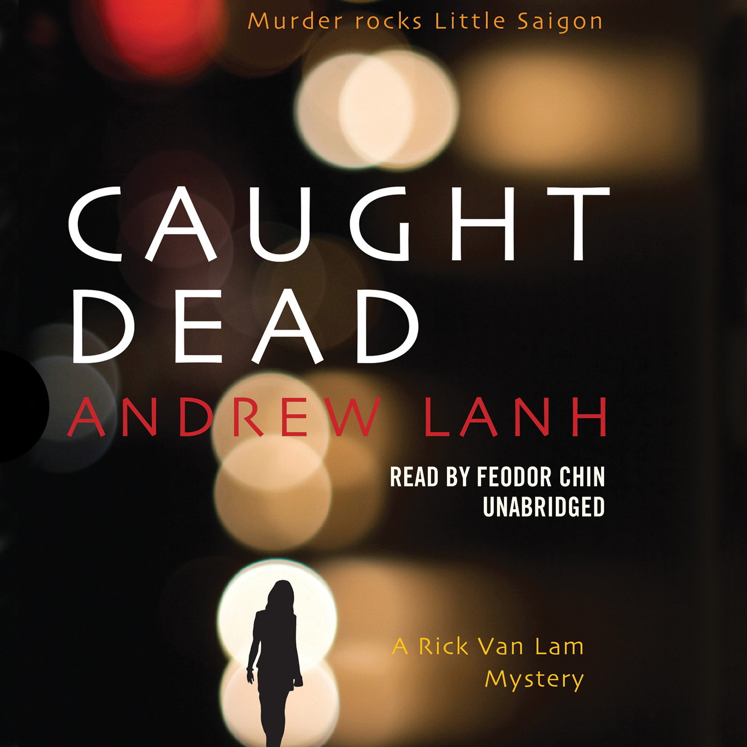 Printable Caught Dead: A Rick Van Lam Mystery Audiobook Cover Art