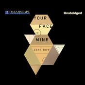 Your Face in Mine, by Jess Row