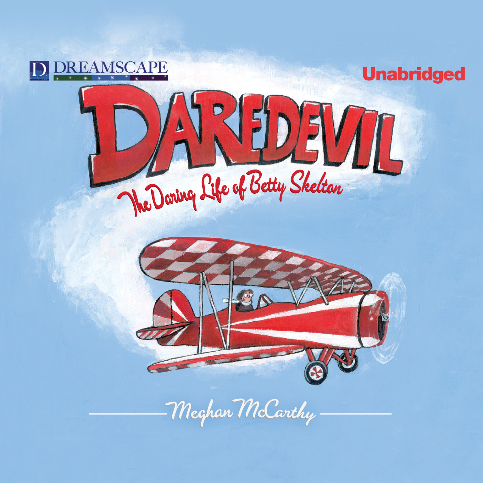 Printable Daredevil: The Daring Life of Betty Skelton Audiobook Cover Art